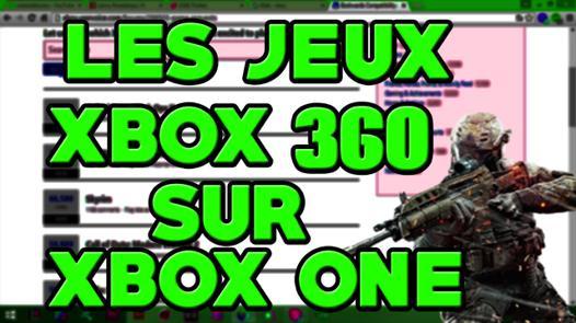 jeu compatible xbox 360 xbox one